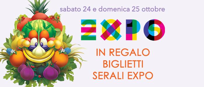 Biglietti serali EXPO in Regalo