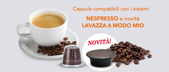Capsule compatibili con sistema A Modo Mio® e Nespresso®