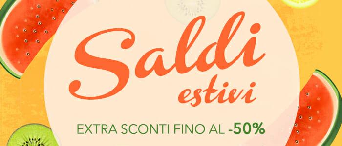 Saldi Estivi 2016 EXTRA SCONTI fino al 50%