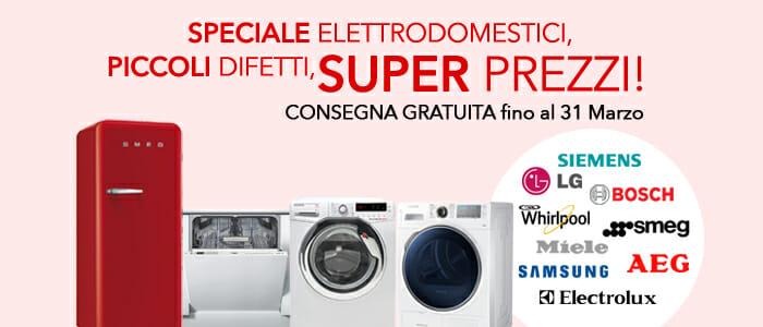 Speciale Elettrodomestici: Spedizione gratuita!