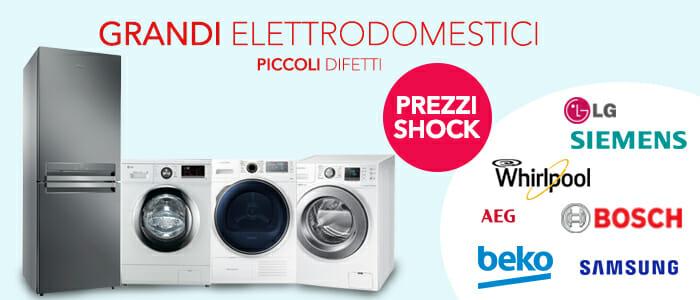 Grandi Elettrodomestici, piccoli difetti, prezzi shock! - Buy&Benefit