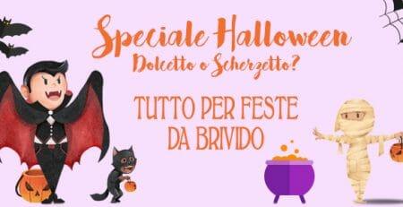 Speciale Halloween per feste da brivido!
