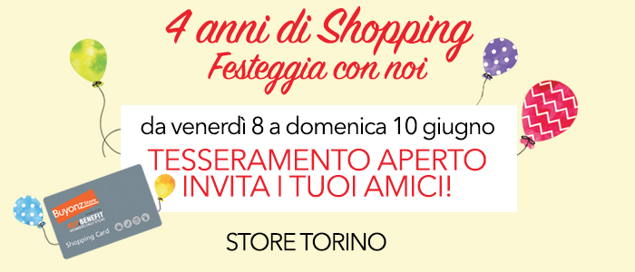4° Compleanno STORE TORINO, festeggia con noi!