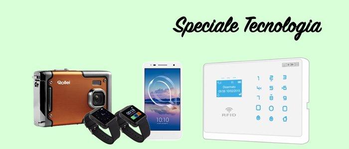 Speciale tecnologia: smartwatch, smartphone, fotocamera e allarmi