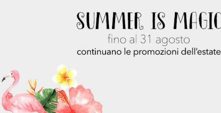 Summer is Magic: PROMOZIONI esclusive per la tua Estate
