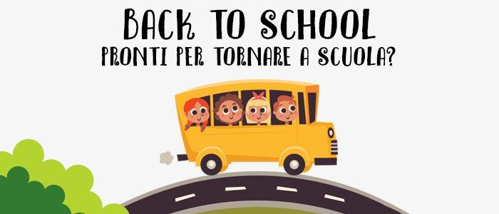 Back to School: Pronti per tornare a scuola?