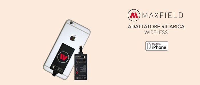Maxfield adattatore ricarica Wireless iPhone