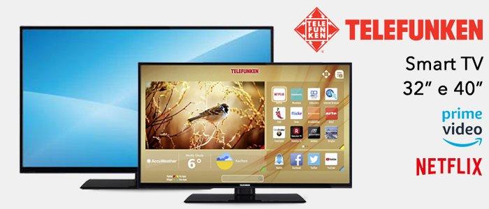 "Smart TV Telefunken 40"" e 32"""