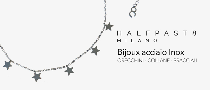 HALFPAST8 Bijoux: Collane, bracciali e orecchini