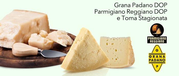 Grana Padano DOP, Parmigiano Reggiano DOP e Toma Stagionata