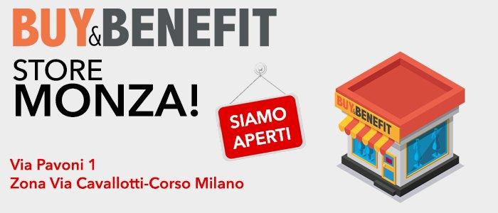 Buy&Benefit Nuova Apertura: arriva a Monza!