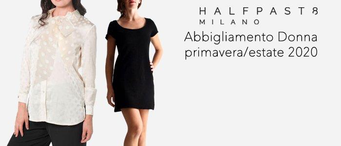 HALFPAST8 Abbigliamento Donna primavera/estate 2020