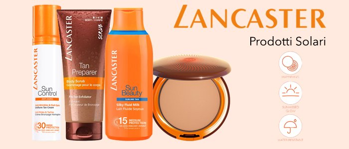 Lancaster Beauty: Prodotti Solari