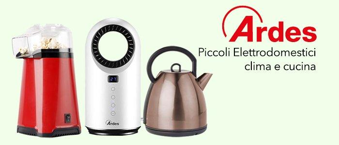 Ardes Piccoli Elettrodomestici: clima e cucina