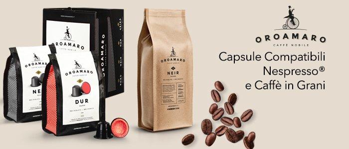 OROAMARO Capsule Compatibili e Caffè in Grani
