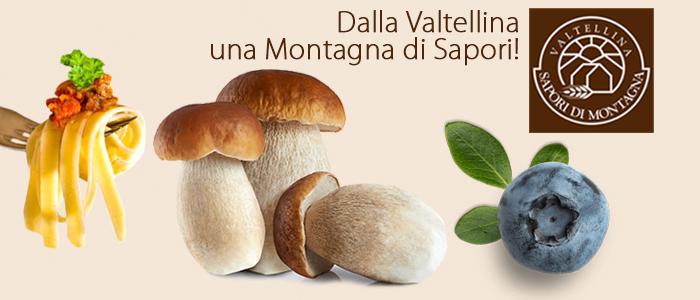 Sapori di Montagna Specialità Valtellinesi