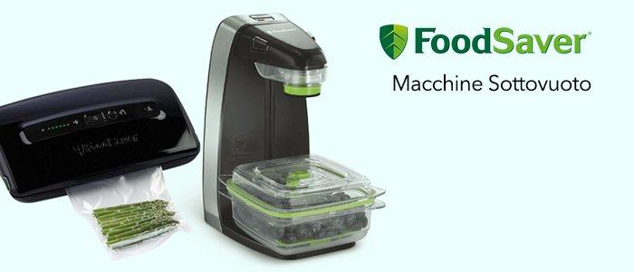 FoodSaver Macchine Ricondizionate per Sottovuoto