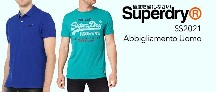 Superdry SS2021 Abbigliamento Uomo