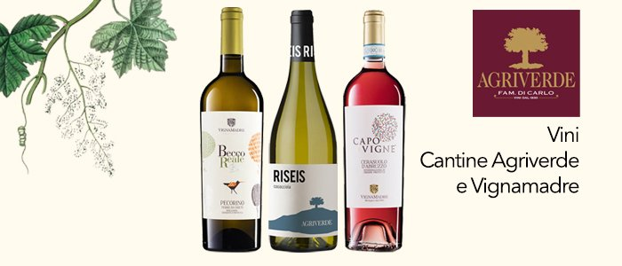 Agriverde e VignaMadre: vini bianchi e rosé